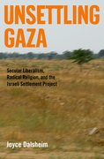 Cover for Unsettling Gaza