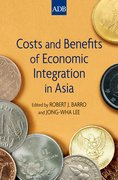 Cover for Costs and Benefits of Economic Integration in Asia