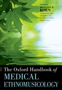 Cover for The Oxford Handbook of Medical Ethnomusicology