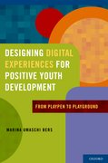 Cover for Designing Digital Experiences for Positive Youth Development