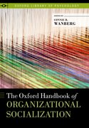 Cover for The Oxford Handbook of Organizational Socialization