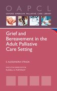 Cover for Grief and Bereavement in the Adult Palliative Care Setting