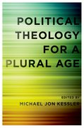 Cover for Political Theology for a Plural Age