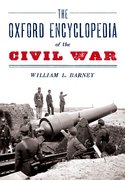 Cover for The Oxford Encyclopedia of the Civil War