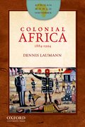 Cover for Colonial Africa, 1884-1994