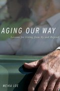 Cover for Aging Our Way