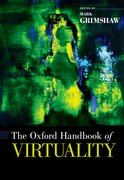 Cover for The Oxford Handbook of Virtuality