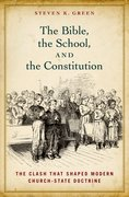 Cover for The Bible, the School, and the Constitution