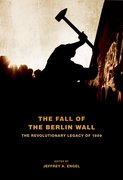 Cover for The Fall of the Berlin Wall