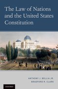Cover for The Law of Nations and the United States Constitution - 9780199841257