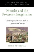 Cover for Miracles and the Protestant Imagination