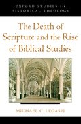 Cover for The Death of Scripture and the Rise of Biblical Studies