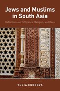 Cover for Jews and Muslims in South Asia