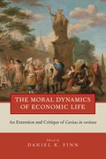 Cover for The Moral Dynamics of Economic Life