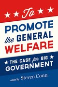 Cover for To Promote the General Welfare