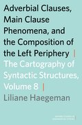 Cover for Adverbial Clauses, Main Clause Phenomena, and Composition of the Left Periphery