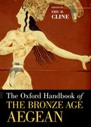 Cover for The Oxford Handbook of the Bronze Age Aegean