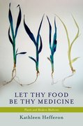Cover for Let Thy Food Be Thy Medicine