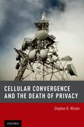 Cover for Cellular Convergence and the Death of Privacy