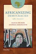 Cover for African World Histories: Africanizing Democracies
