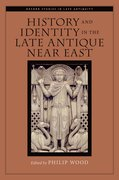 Cover for History and Identity in the Late Antique Near East