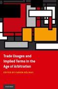 Cover for Trade Usages and Implied Terms in the Age of Arbitration