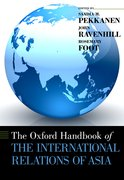 Cover for The Oxford  Handbook of the International Relations of Asia