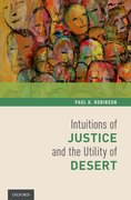Cover for Intuitions of Justice and the Utility of Desert