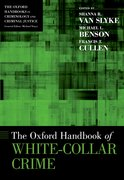Cover for The Oxford Handbook of White-Collar Crime - 9780199925513