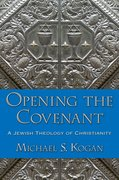Cover for Opening the Covenant