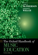 Cover for The Oxford Handbook of Music Education, Volume 2