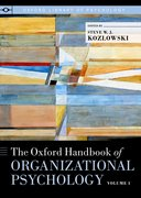Cover for The Oxford Handbook of Organizational Psychology, Volume 1