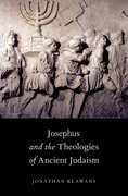 Cover for Josephus and the Theologies of Ancient Judaism