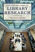 Cover for The Oxford Guide to Library Research
