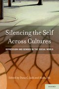 Cover for Silencing the Self Across Cultures