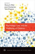 Cover for Psychology, Law, and the Wellbeing of Children