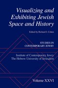 Cover for Visualizing and Exhibiting Jewish Space and History