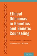 Cover for Ethical Dilemmas in Genetics and Genetic Counseling