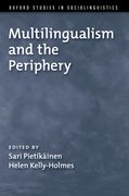 Cover for Multilingualism and the Periphery