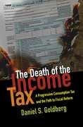 Cover for The Death of the Income Tax