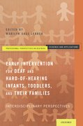 Cover for Early Intervention for Deaf and Hard-of-Hearing Infants, Toddlers, and Their Families