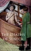 Cover for The Deaths of Seneca