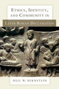 Cover for Ethics, Identity, and Community in Later Roman Declamation