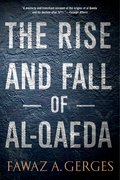 Cover for The Rise and Fall of Al-Qaeda