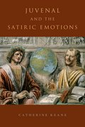 Cover for Juvenal and the Satiric Emotions