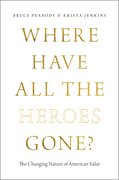 Cover for Where Have All the Heroes Gone?