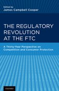 Cover for The Regulatory Revolution at the FTC