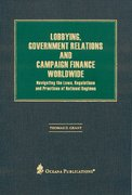 Cover for Lobbying, Government Relations, and Campaign Finance Worldwide