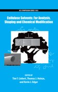 Cover for Cellulose Solvents: For Analysis, Shaping and Chemical Modification