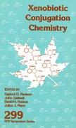 Cover for Xenobiotic Conjugation Chemistry